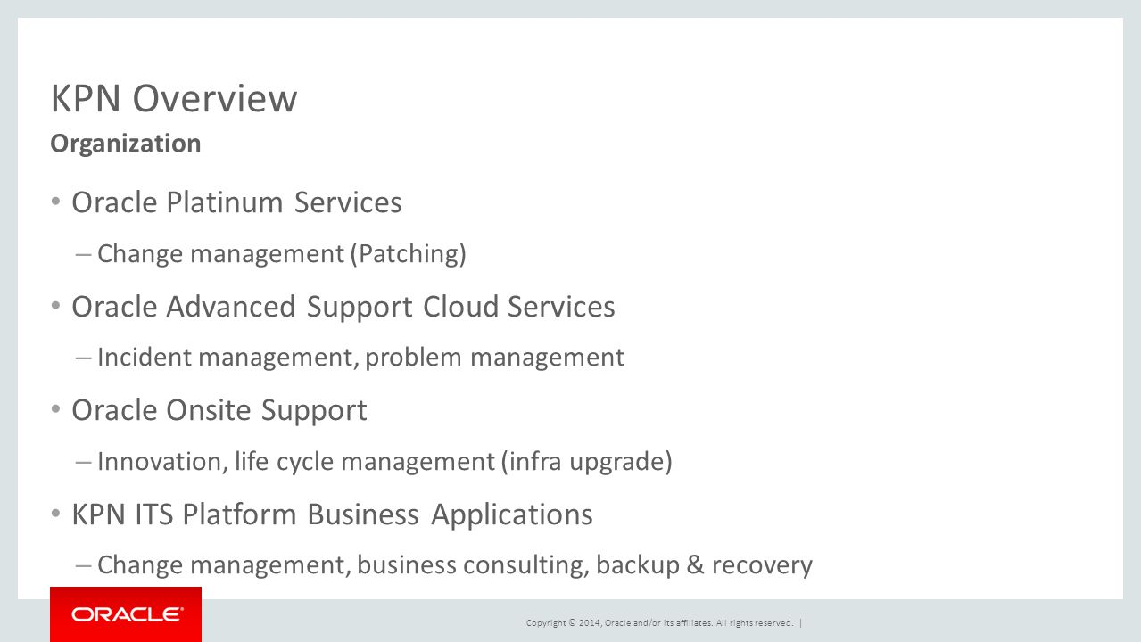 KPN Overview Oracle Platinum Services