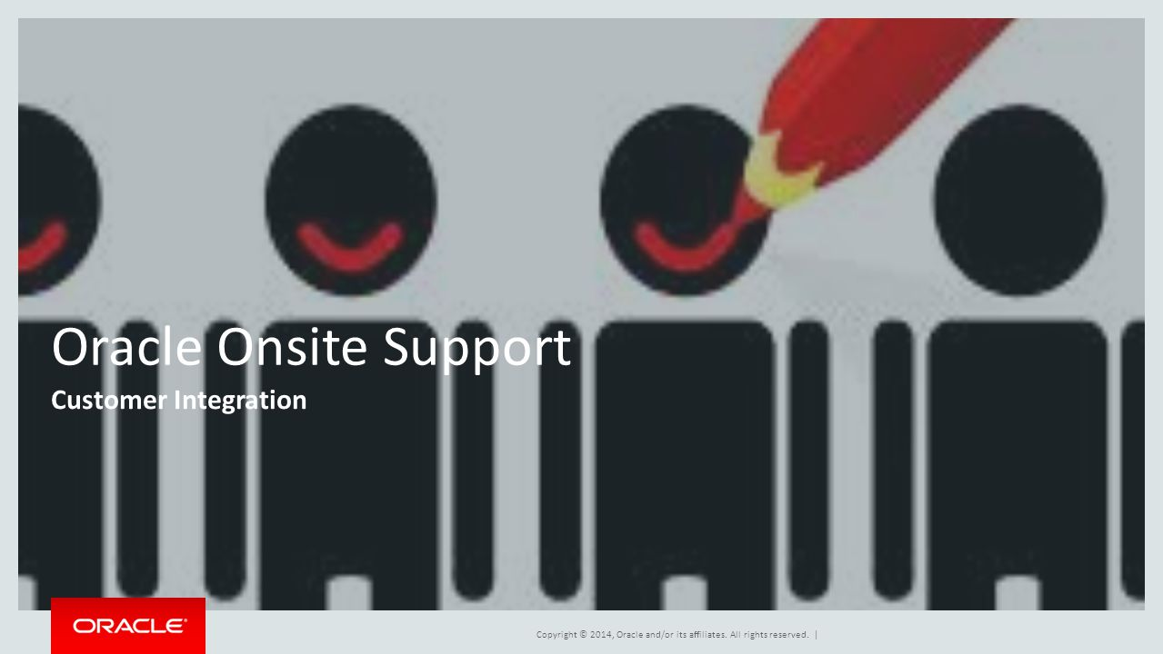Oracle Onsite Support Customer Integration