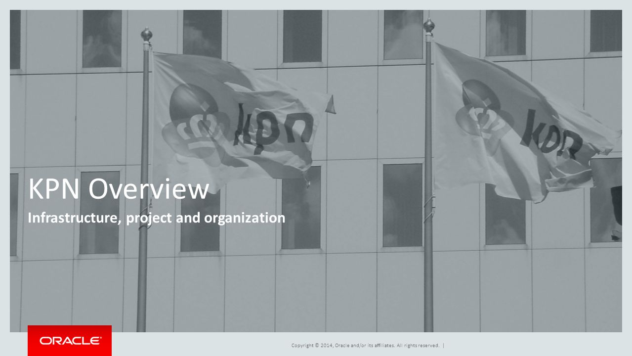 KPN Overview Infrastructure, project and organization