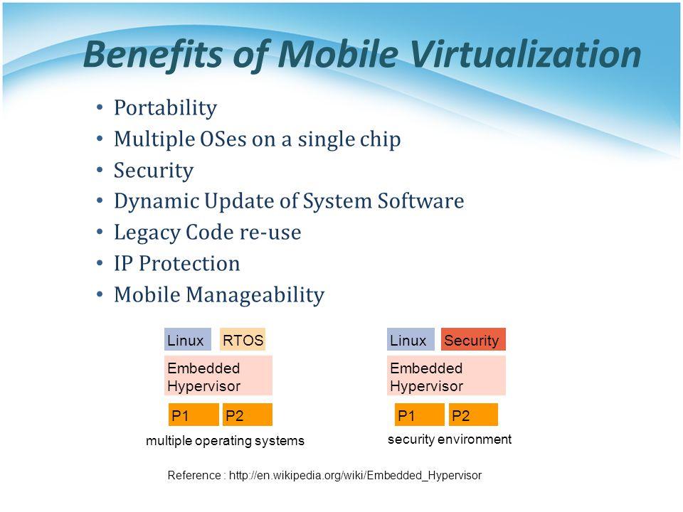 Benefits of Mobile Virtualization
