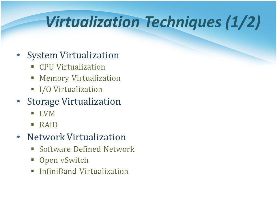 Virtualization Techniques (1/2)