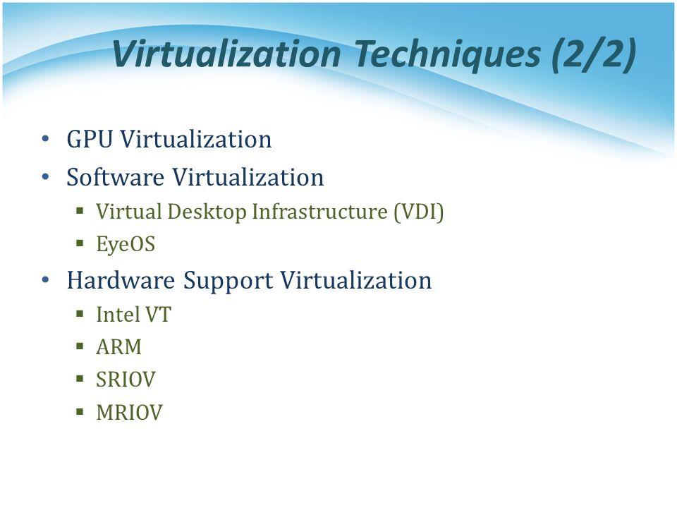 Virtualization Techniques (2/2)