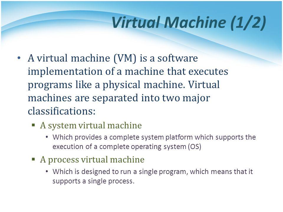 Virtual Machine (1/2)