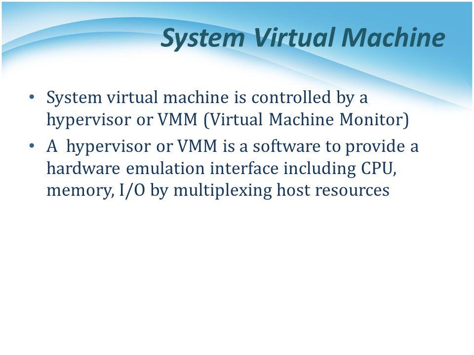 System Virtual Machine