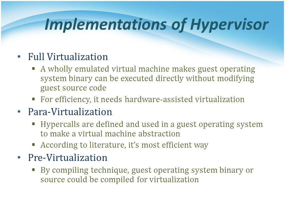 Implementations of Hypervisor