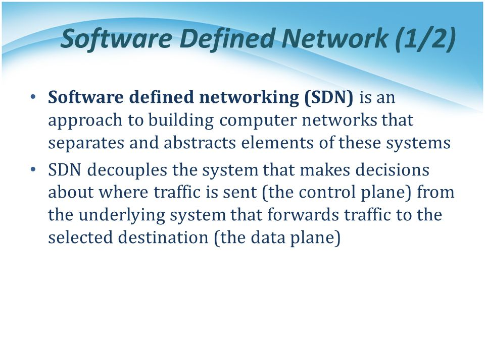 Software Defined Network (1/2)