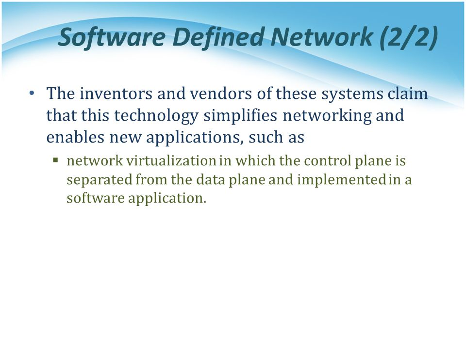 Software Defined Network (2/2)