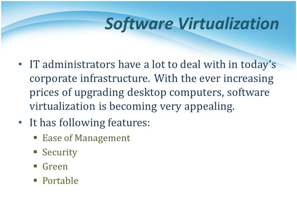 Software Virtualization