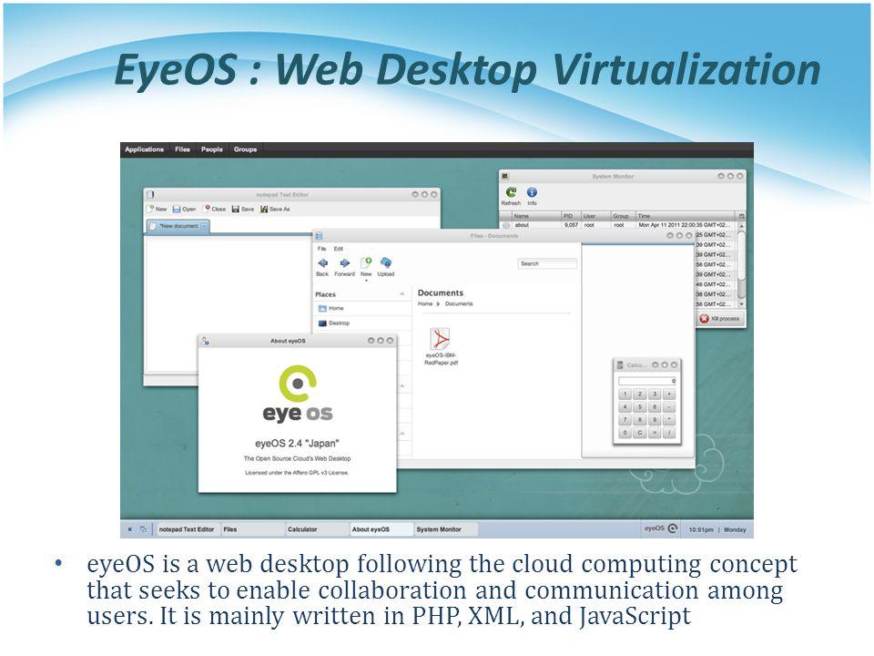 EyeOS : Web Desktop Virtualization