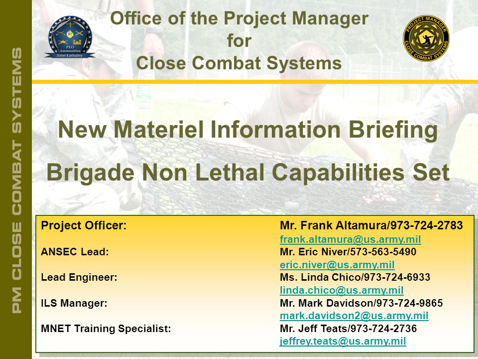 New Materiel Information Briefing Brigade Non Lethal Capabilities Set
