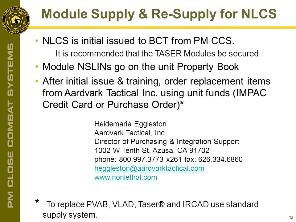 Module Supply & Re-Supply for NLCS