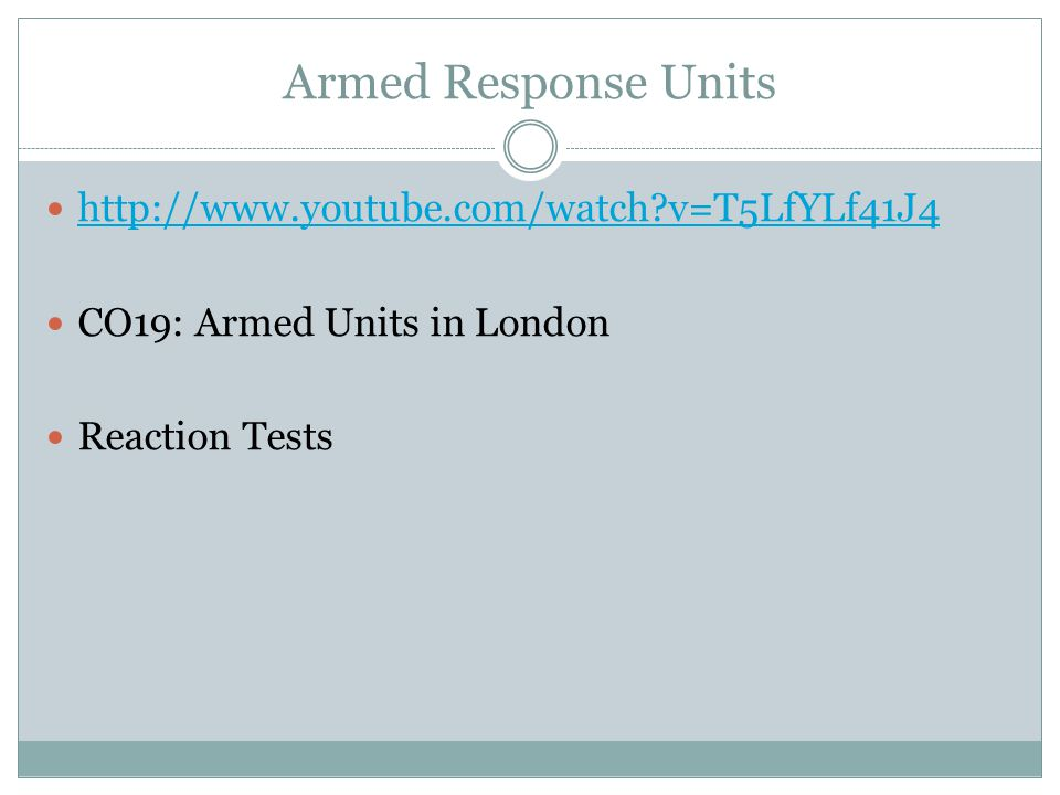 Armed Response Units http://www.youtube.com/watch v=T5LfYLf41J4
