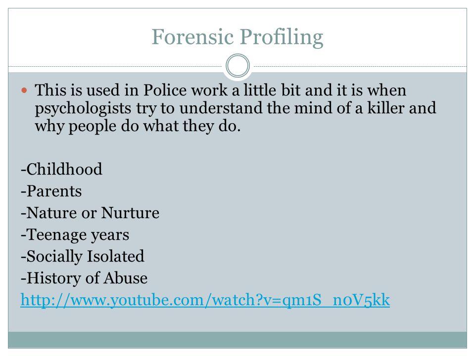 Forensic Profiling