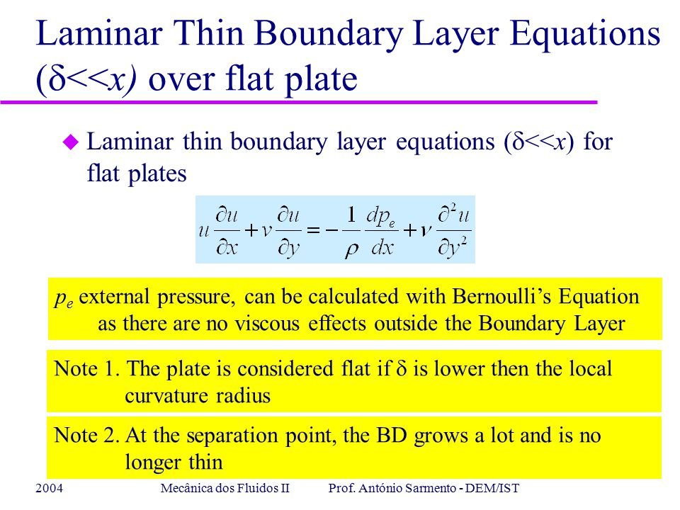 Laminar Thin Boundary Layer Equations (d<<x) over flat plate