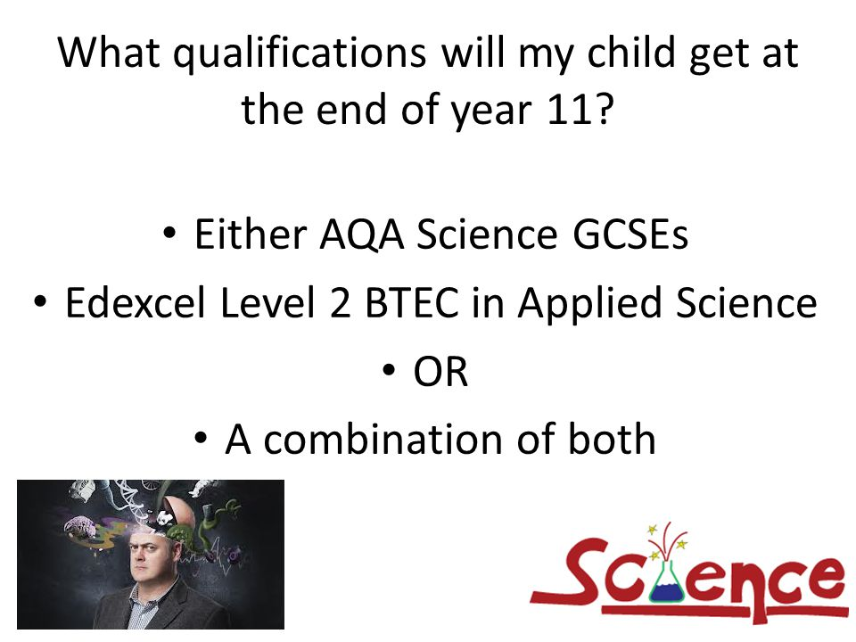 What qualifications will my child get at the end of year 11