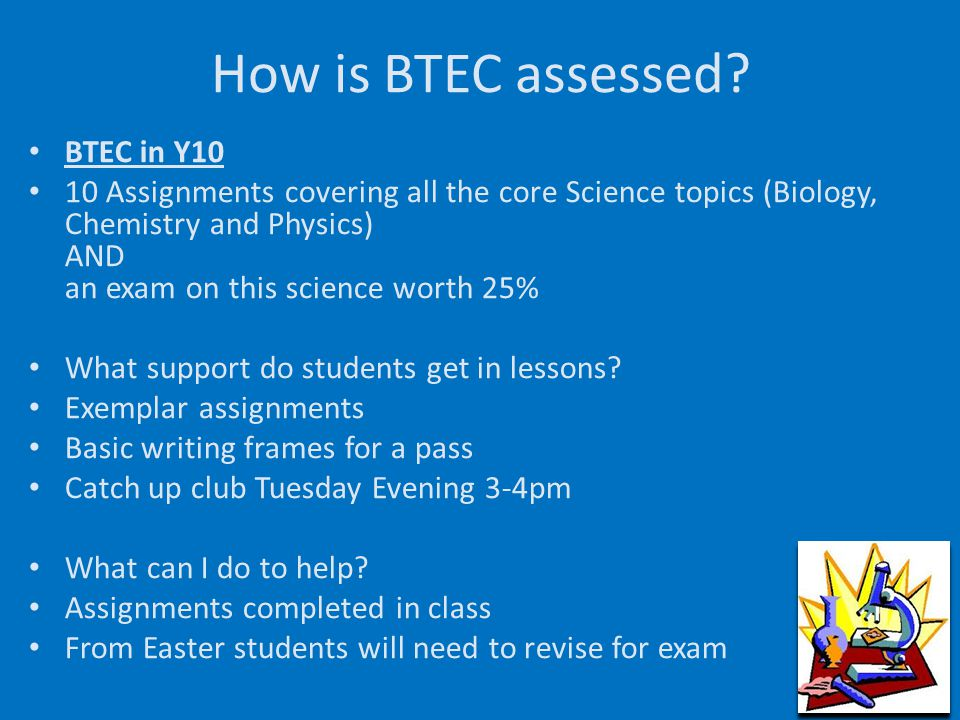 How is BTEC assessed BTEC in Y10
