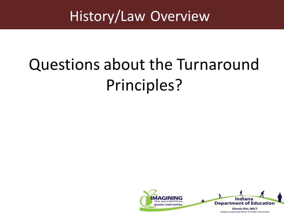 Questions about the Turnaround Principles