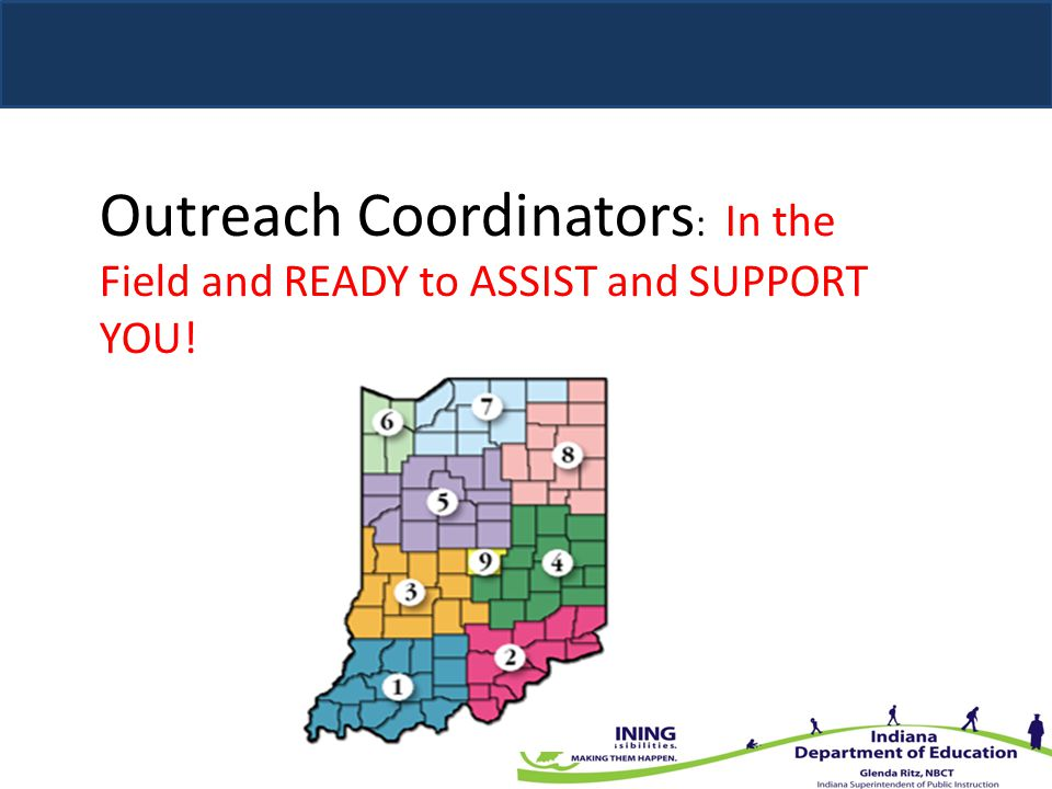 Outreach Coordinators: In the Field and READY to ASSIST and SUPPORT YOU!