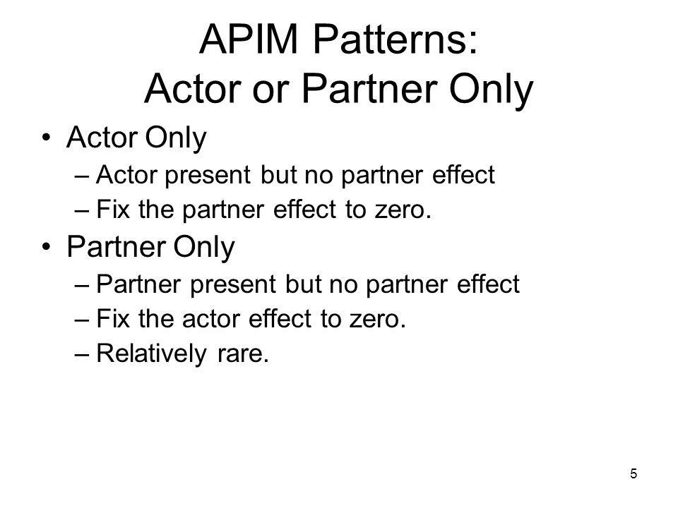 APIM Patterns: Actor or Partner Only