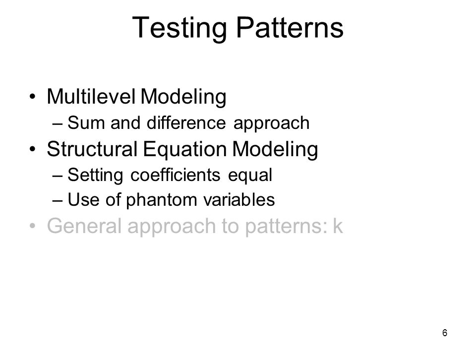 Testing Patterns Multilevel Modeling Structural Equation Modeling