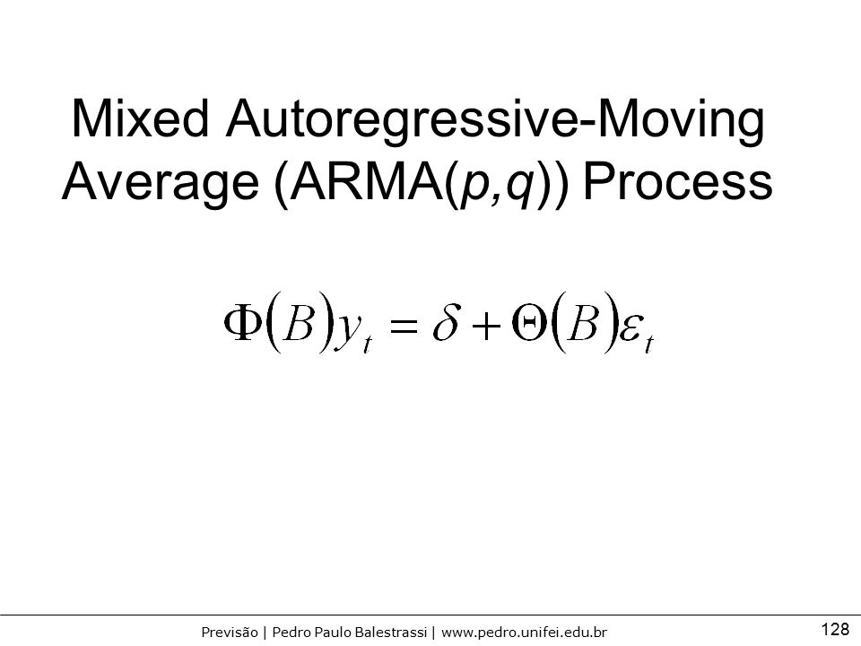 Mixed Autoregressive-Moving Average (ARMA(p,q)) Process