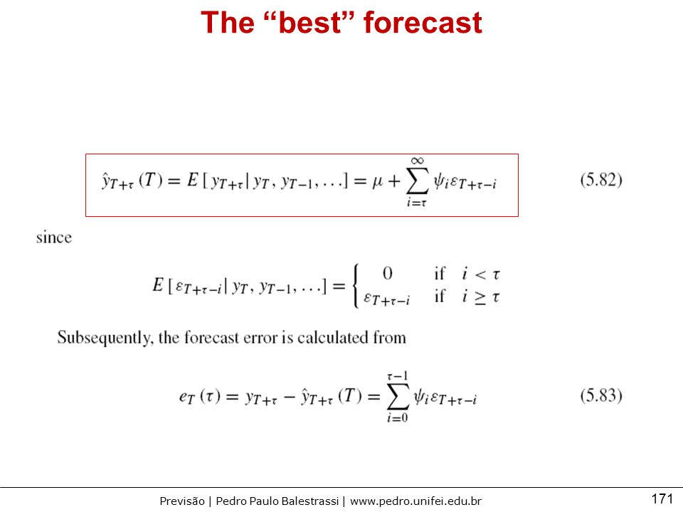 The best forecast