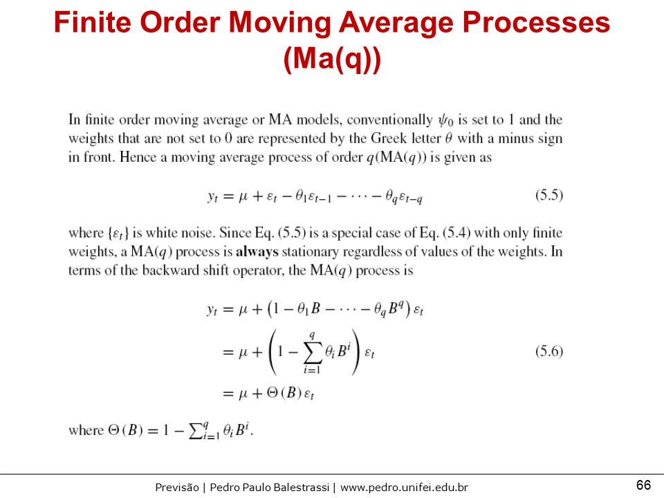 Finite Order Moving Average Processes (Ma(q))