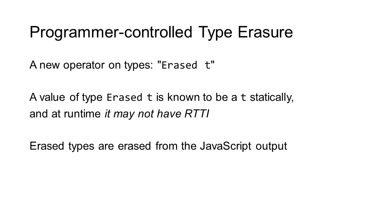 Programmer-controlled Type Erasure