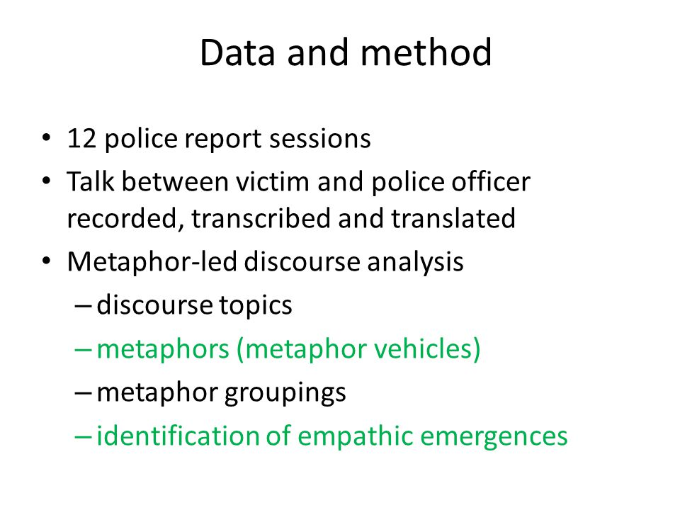Data and method 12 police report sessions