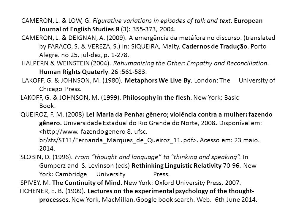 CAMERON, L. & LOW, G. Figurative variations in episodes of talk and text. European Journal of English Studies 8 (3): 355-373, 2004.