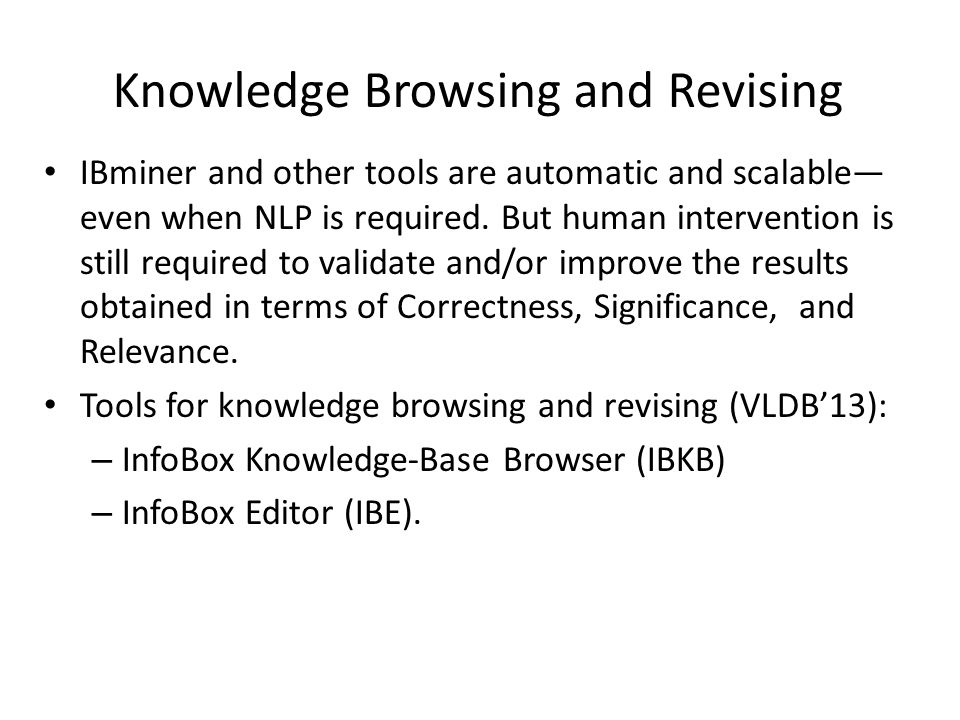Knowledge Browsing and Revising