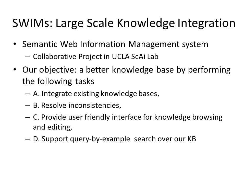 SWIMs: Large Scale Knowledge Integration