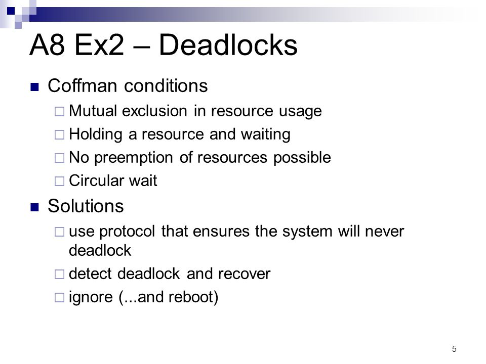 A8 Ex2 – Deadlocks Coffman conditions Solutions