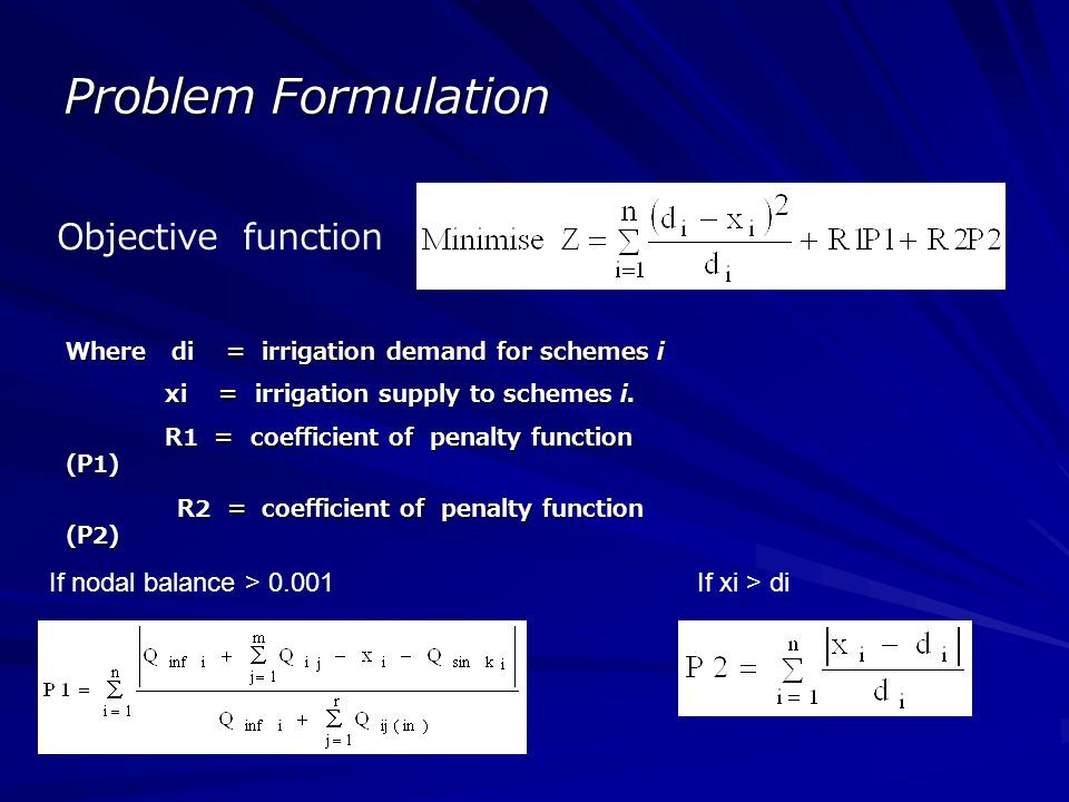 Problem Formulation Objective function If nodal balance > 0.001