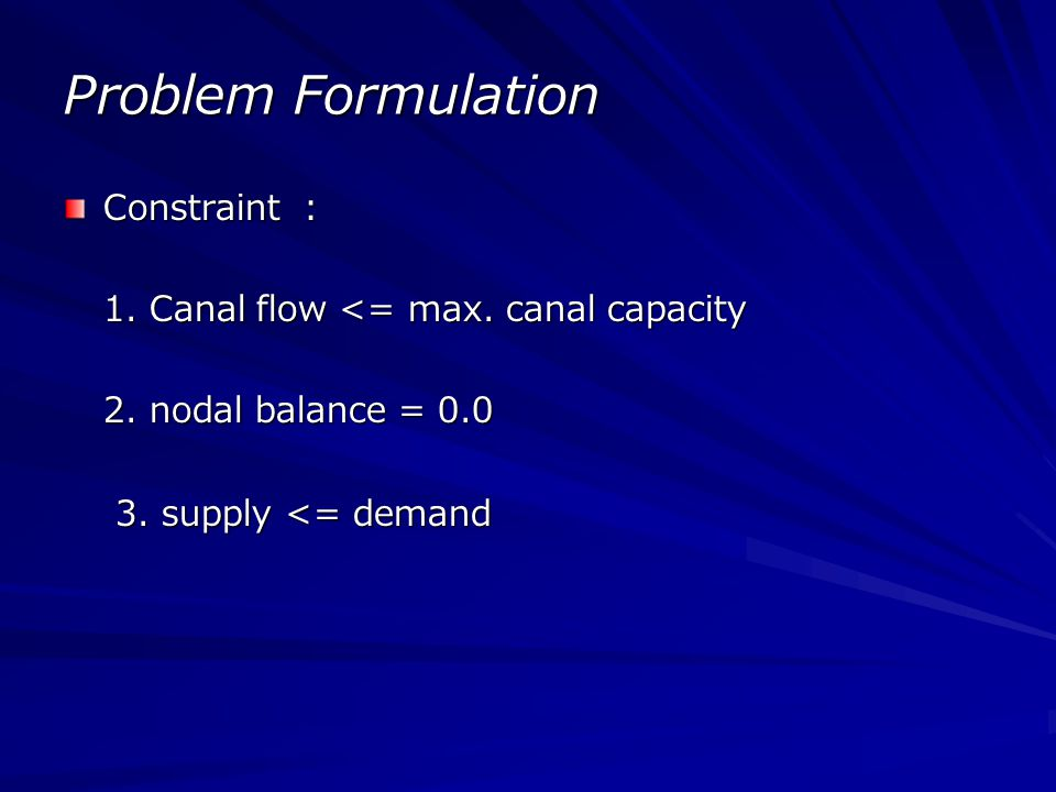 Problem Formulation Constraint :