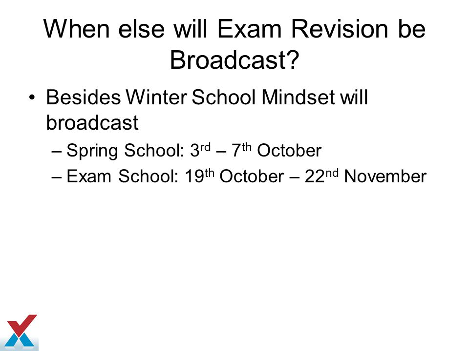 When else will Exam Revision be Broadcast