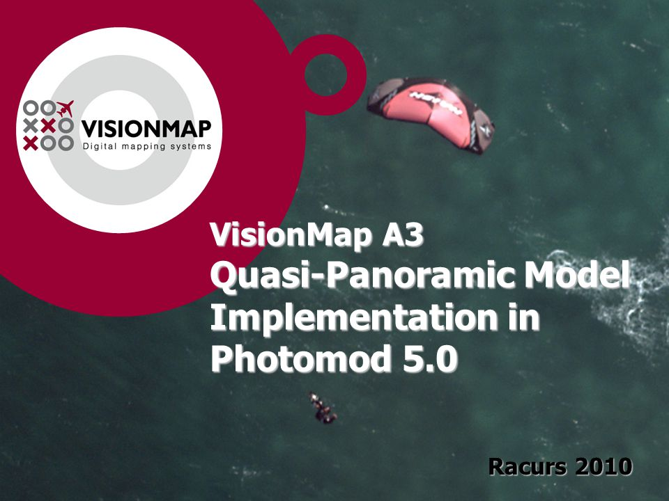 VisionMap A3 Quasi-Panoramic Model Implementation in Photomod 5.0