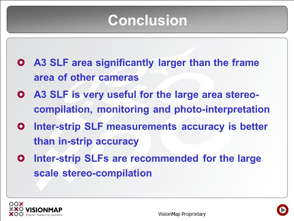 Conclusion A3 SLF area significantly larger than the frame area of other cameras.