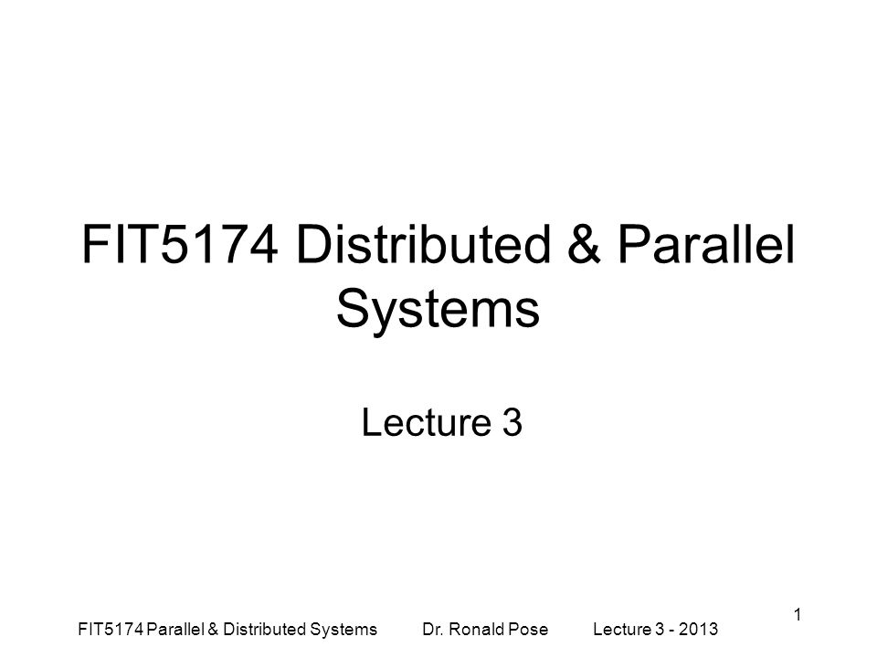 FIT5174 Distributed & Parallel Systems