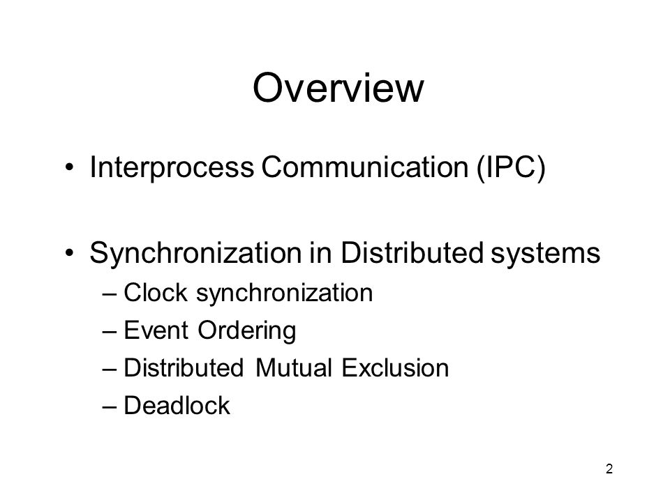Overview Interprocess Communication (IPC)