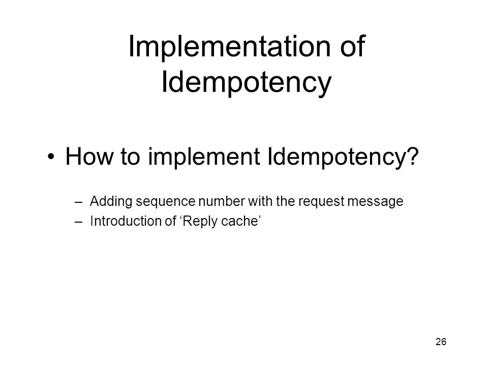 Implementation of Idempotency