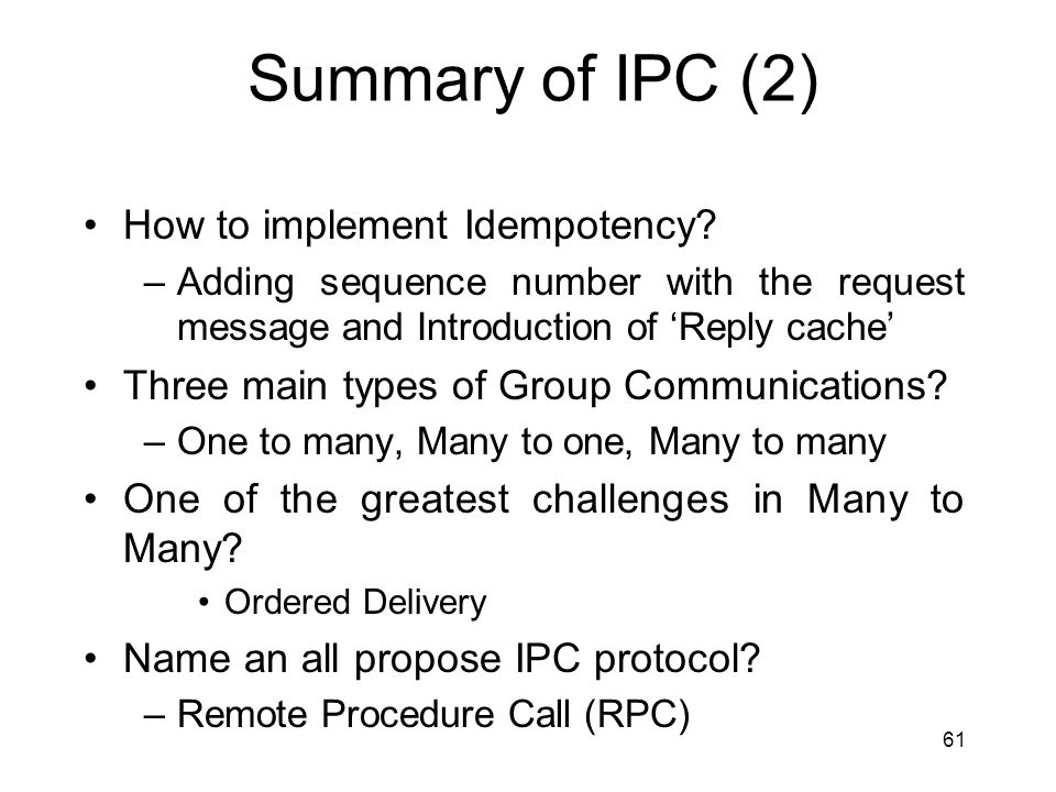 Summary of IPC (2) How to implement Idempotency