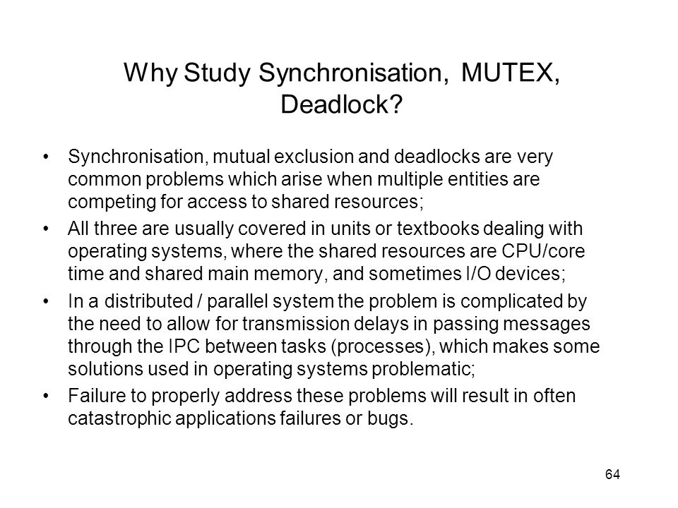 Why Study Synchronisation, MUTEX, Deadlock