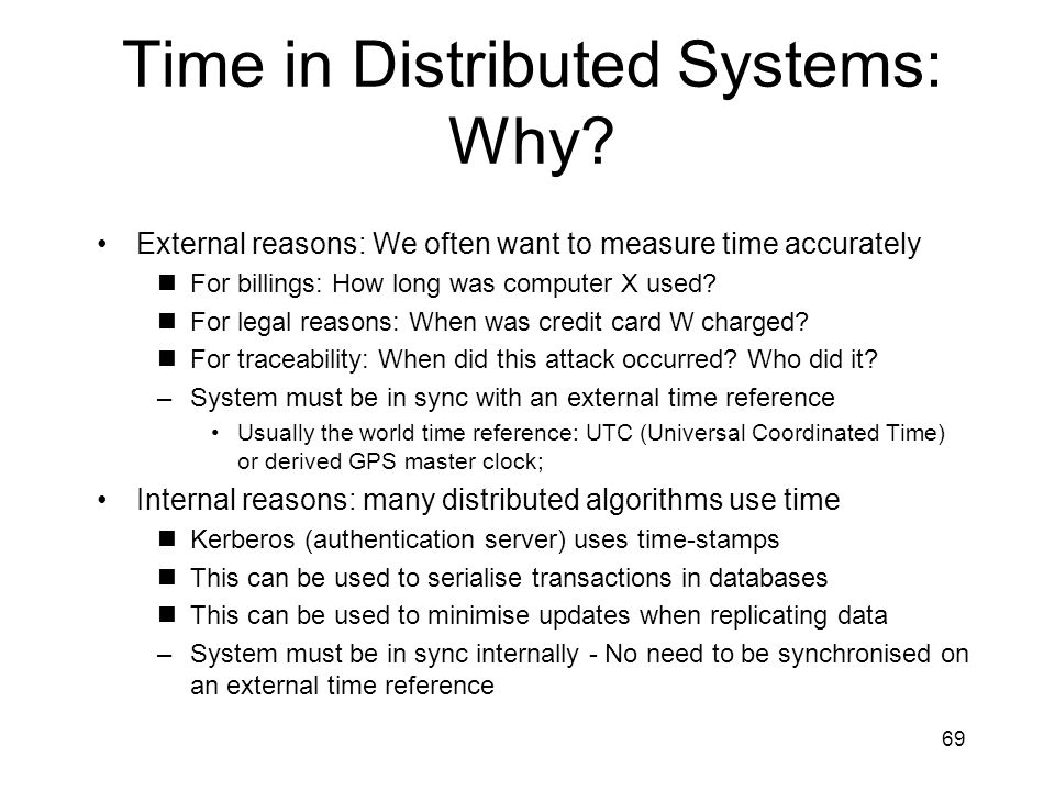 Time in Distributed Systems: Why