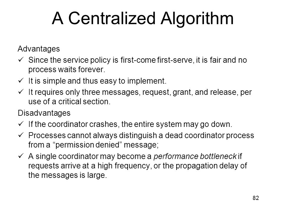 A Centralized Algorithm