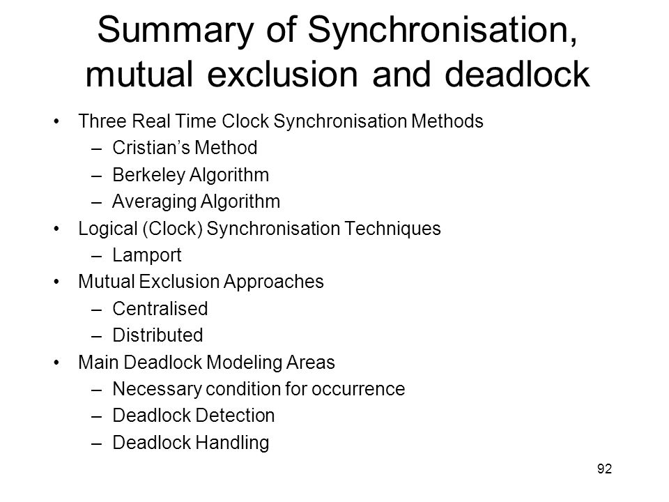 Summary of Synchronisation, mutual exclusion and deadlock
