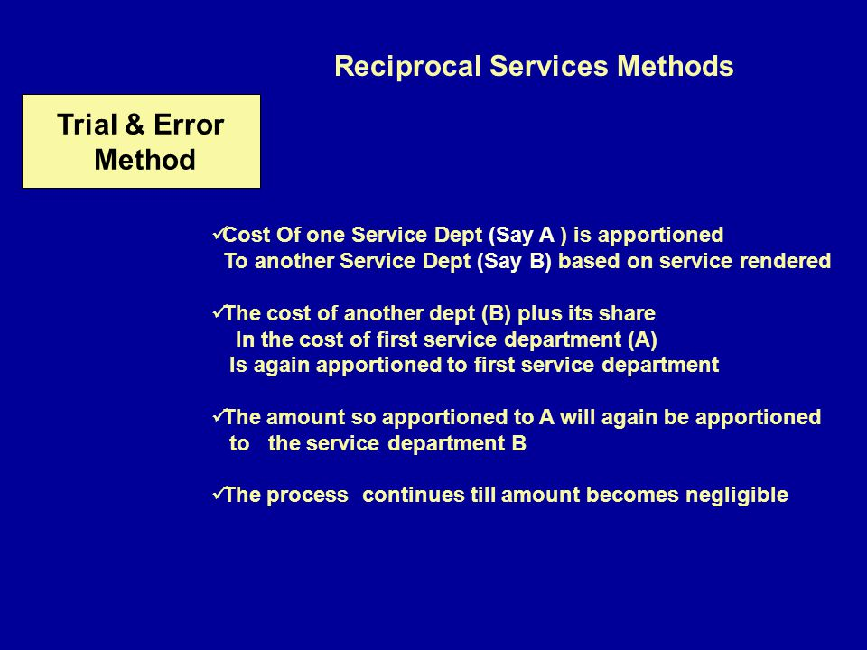 Reciprocal Services Methods