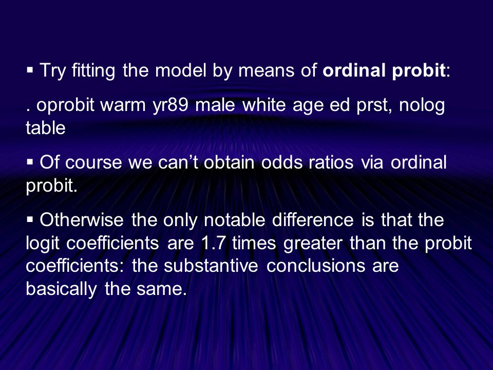 Try fitting the model by means of ordinal probit: