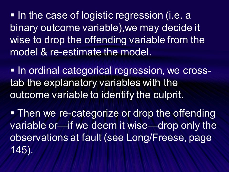 In the case of logistic regression (i. e