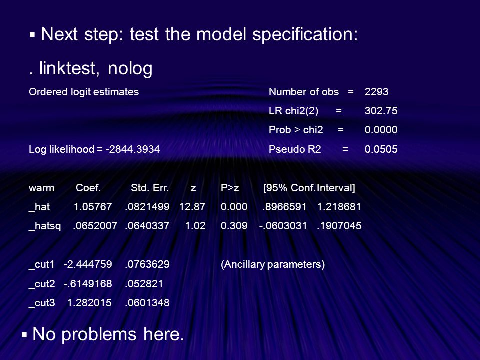 . linktest, nolog Next step: test the model specification: